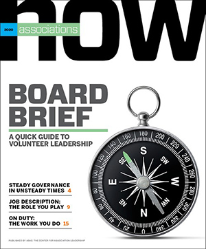 2020 Associations Now Board Brief: A Quick Guide to Volunteer Leadership (PDF)