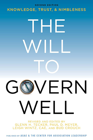 The Will to Govern Well: Knowledge, Trust & Nimbleness, 2nd Edition