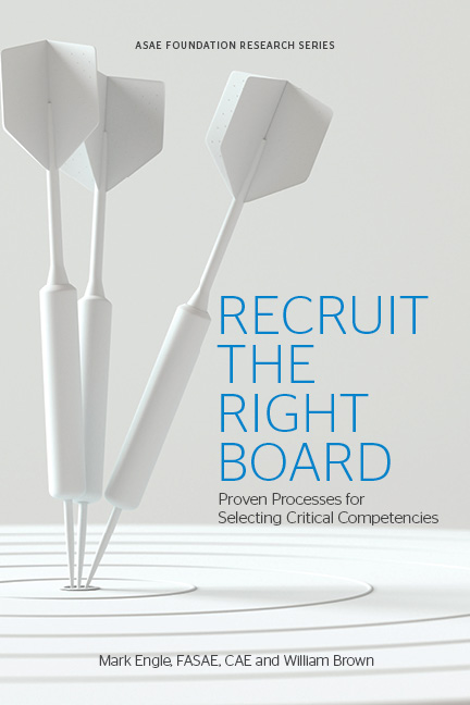 Recruit the Right Board: Proven Processes for Selecting Critical Competencies