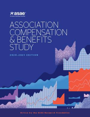 Association Compensation & Benefits Study, 2020–2021 Edition