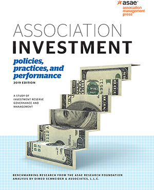 Association Investment Policies, Practices, and Performance - 2019 Edition (PDF)