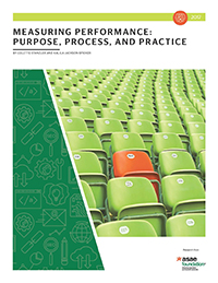 Measuring Performance: Purpose, Process, and Practice