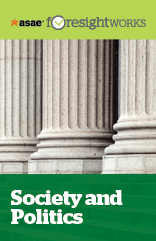 ASAE ForesightWorks Society and Politics Action Set (PDF)