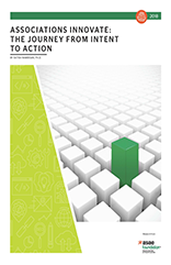 Associations Innovate: The Journey from Intent to Action (PDF)