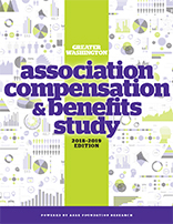 Greater Washington Association Compensation & Benefits Study, 2018–2019 Edition