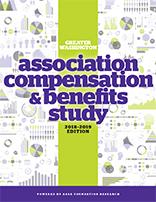 Greater Washington Association Compensation & Benefits Study, 2018–2019 Edition