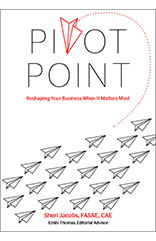 Pivot Point: Reshaping Your Business When It Matters Most