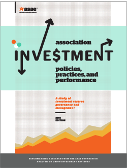 Association Investment Policies, Practices, and Performance - 2016 Edition (PDF)