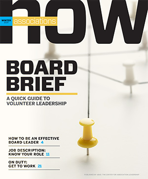 2021 Associations Now Board Brief: A Quick Guide to Volunteer Leadership