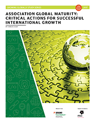 Association Global Maturity: Critical Actions for Successful International Growth