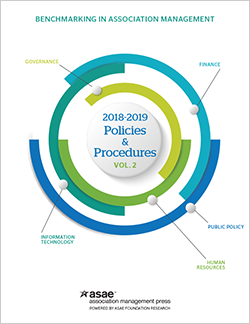 Benchmarking in Association Management: 2018–2019 Policies and Procedures, Vol. 2