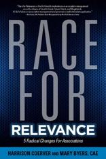 Race for Relevance: 5 Radical Changes For Associations (eBook)