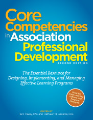 Core Competencies in Association Professional Development, 2nd Edition