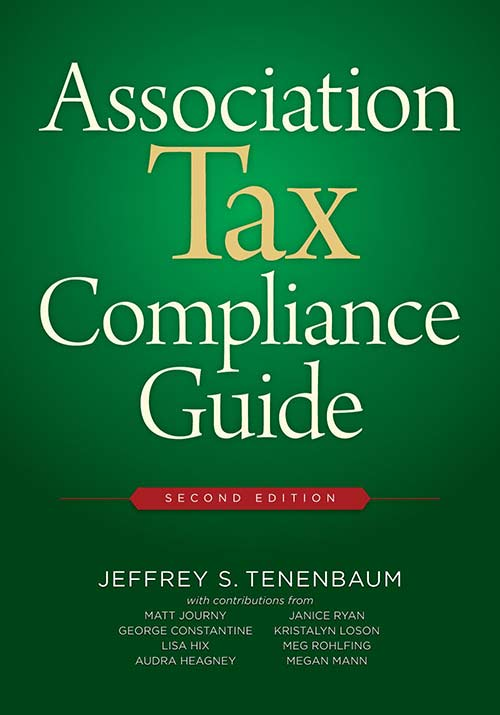Association Tax Compliance Guide, 2nd Ed.