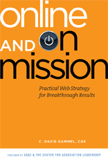 Online and On Mission: Practical Web Strategy for Breakthrough Results