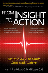 From Insight to Action: Six New Ways to Think, Lead, and Achieve