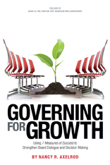 Governing for Growth: Using 7 Measures of Success to Strengthen Board Dialogue and Decision Making