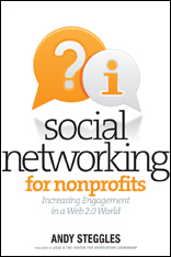 Social Networking for Nonprofits: Increasing Engagement in a Mobile and Web 2.0 World