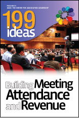 199 Ideas: Building Meeting Attendance and Revenue