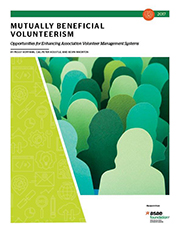 Mutually Beneficial Volunteerism: Opportunities for Enhancing Association Volunteer Management Systems