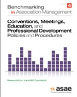 Benchmarking in Association Management: Conventions and Meetings, Education and Professional Development Policies and Procedures  (PDF Download)