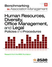 Benchmarking in Association Management:  Human Resources, Legal, and Office Management Policies and Procedures (PDF Download)