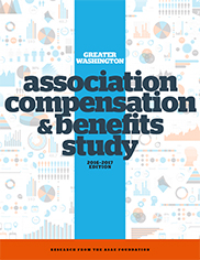 Greater Washington Association Compensation & Benefits Study, 2016–2017 Edition