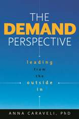The Demand Perspective: Leading From the Outside In