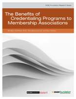 The Benefits of Credentialing Programs to Membership Assns (PDF)