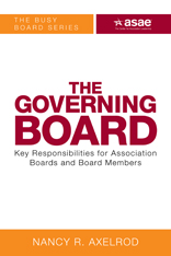The Governing Board: Key Responsibilities for Association Boards and Board Members